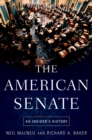 The American Senate : An Insider's History - eBook