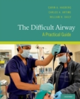 The Difficult Airway : A Practical Guide - eBook
