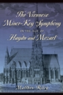 The Viennese Minor-Key Symphony in the Age of Haydn and Mozart - eBook