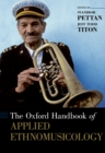 The Oxford Handbook of Applied Ethnomusicology - eBook