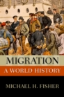 Migration : A World History - eBook