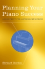 Planning Your Piano Success : A Blueprint for Aspiring Musicians - eBook