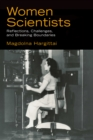 Women Scientists : Reflections, Challenges, and Breaking Boundaries - eBook