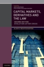 Capital Markets, Derivatives and the Law : Evolution After Crisis - eBook