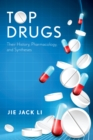 Top Drugs : Their History, Pharmacology, and Syntheses - eBook