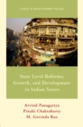 State Level Reforms, Growth, and Development in Indian States - eBook