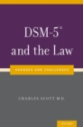 DSM-5(R) and the Law : Changes and Challenges - eBook