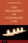 The Philosophy of Customary Law - eBook