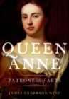 Queen Anne : Patroness of Arts - eBook