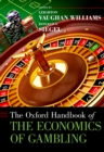The Oxford Handbook of the Economics of Gambling - eBook