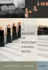 A History of Western Choral Music, Volume 2 - eBook