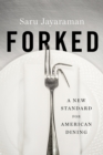 Forked : A New Standard for American Dining - eBook