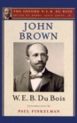 John Brown (The Oxford W. E. B. Du Bois) - eBook