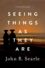 Seeing Things as They Are : A Theory of Perception - eBook