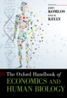 The Oxford Handbook of Economics and Human Biology - eBook