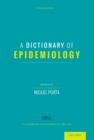 A Dictionary of Epidemiology - eBook