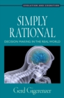 Simply Rational : Decision Making in the Real World - eBook