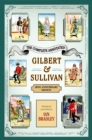 The Complete Annotated Gilbert & Sullivan : 20th Anniversary Edition - eBook