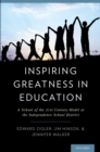 Inspiring Greatness in Education : A School of the 21st Century Model at the Independence School District - eBook