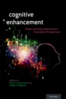 Cognitive Enhancement : Ethical and Policy Implications in International Perspectives - eBook
