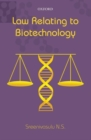 Law Relating to Biotechnology - Book