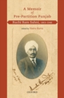 A Memoir of Pre-Partition Punjab : Ruchi Ram Sahni, 1863-1948 - Book