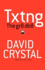 Txtng: The Gr8 Db8 - Book