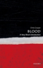 Blood: A Very Short Introduction - Book