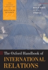The Oxford Handbook of International Relations - Book