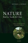 Nature Red in Tooth and Claw : Theism and the Problem of Animal Suffering - Book