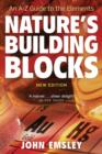 Nature's Building Blocks : An A-Z Guide to the Elements - Book