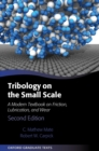 Tribology on the Small Scale : A Modern Textbook on Friction, Lubrication, and Wear - Book