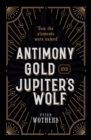 Antimony, Gold, and Jupiter's Wolf : How the elements were named - Book
