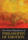 The Oxford Handbook of Philosophy of Emotion - Book