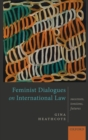Feminist Dialogues on International Law : Successes, Tensions, Futures - Book