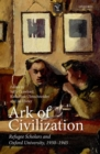 Ark of Civilization : Refugee Scholars and Oxford University, 1930-1945 - Book