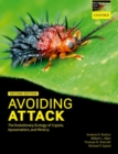 Avoiding Attack : The Evolutionary Ecology of Crypsis, Aposematism, and Mimicry - Book