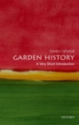 Garden History: A Very Short Introduction - Book