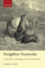Neighbor Networks : Competitive Advantage Local and Personal - Book