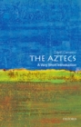 The Aztecs: A Very Short Introduction - eBook
