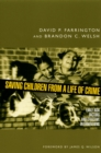 Saving Children from a Life of Crime : Early Risk Factors and Effective Interventions - eBook