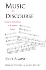 Music as Discourse : Semiotic Adventures in Romantic Music - eBook