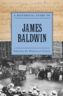 A Historical Guide to James Baldwin - eBook