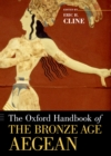 The Oxford Handbook of the Bronze Age Aegean - eBook
