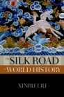 The Silk Road in World History - eBook