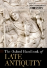 The Oxford Handbook of Late Antiquity - eBook