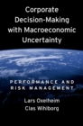 Corporate Decision-Making with Macroeconomic Uncertainty : Performance and Risk Management - eBook