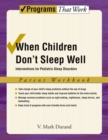 When Children Don't Sleep Well : Interventions for Pediatric Sleep Disorders Parent Workbook - eBook