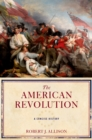 The American Revolution : A Concise History - eBook