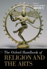 The Oxford Handbook of Religion and the Arts - eBook